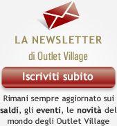 Iscriviti alla Newsletter di Outlet Village
