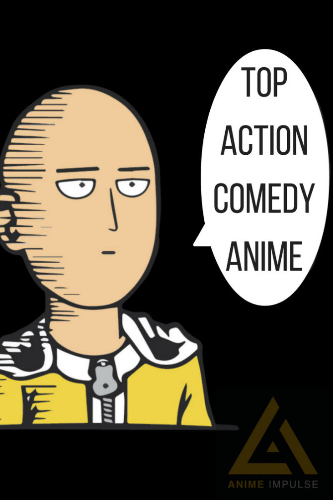 Top 15 Action Comedy Anime Action comedy anime, Best