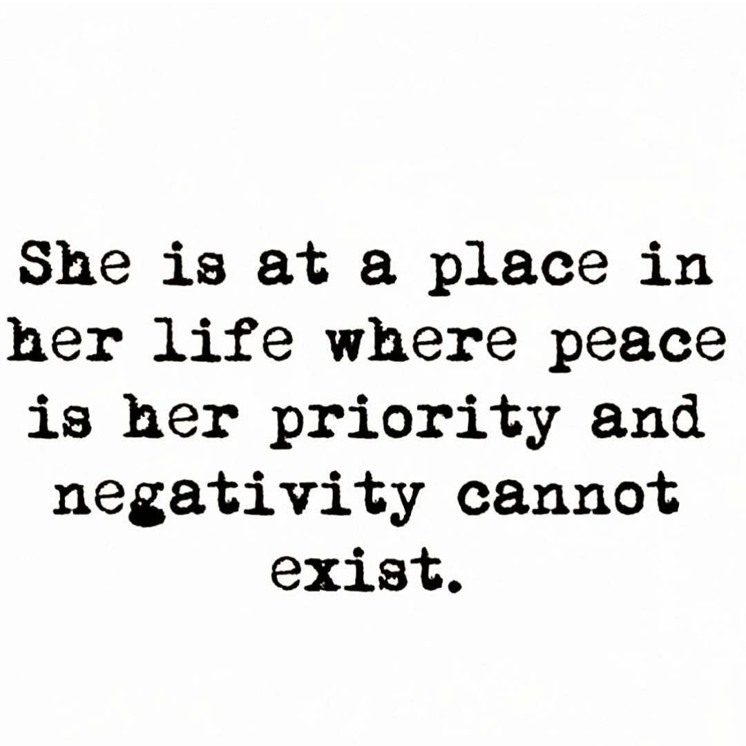She is at a place in her life where peace is her priority