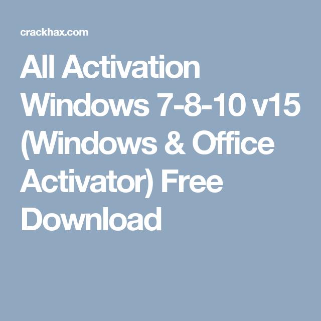 All Activation Windows 7-8-10 v15 (Windows & Office