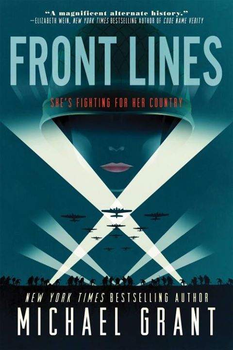 Download front lines soldier girl 1 by michael grant epub perfect for fans of the book thief and code name verity new york times bestselling author michael grant unleashes an epic genre bending fandeluxe Choice Image