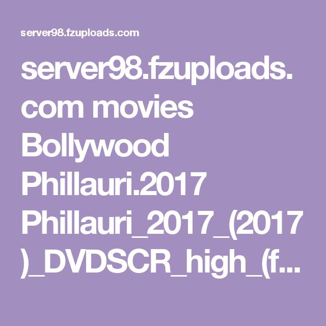 server98 fzuploads com movies Bollywood Phillauri 2017
