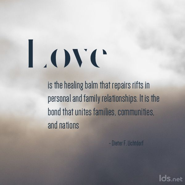 Top 60 Love Quotes From LDS General Authorities Faith Pinterest Simple Lds Love Quotes