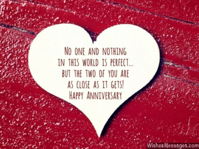 Wedding Anniversary Quotes No One And Nothing In This World Is Perfect But The Two Of You Are .