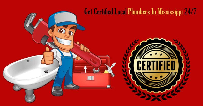 Get Certified Local Plumbers In Mississippi 24 7 Local Plumbers Plumbers Near Me Plumber