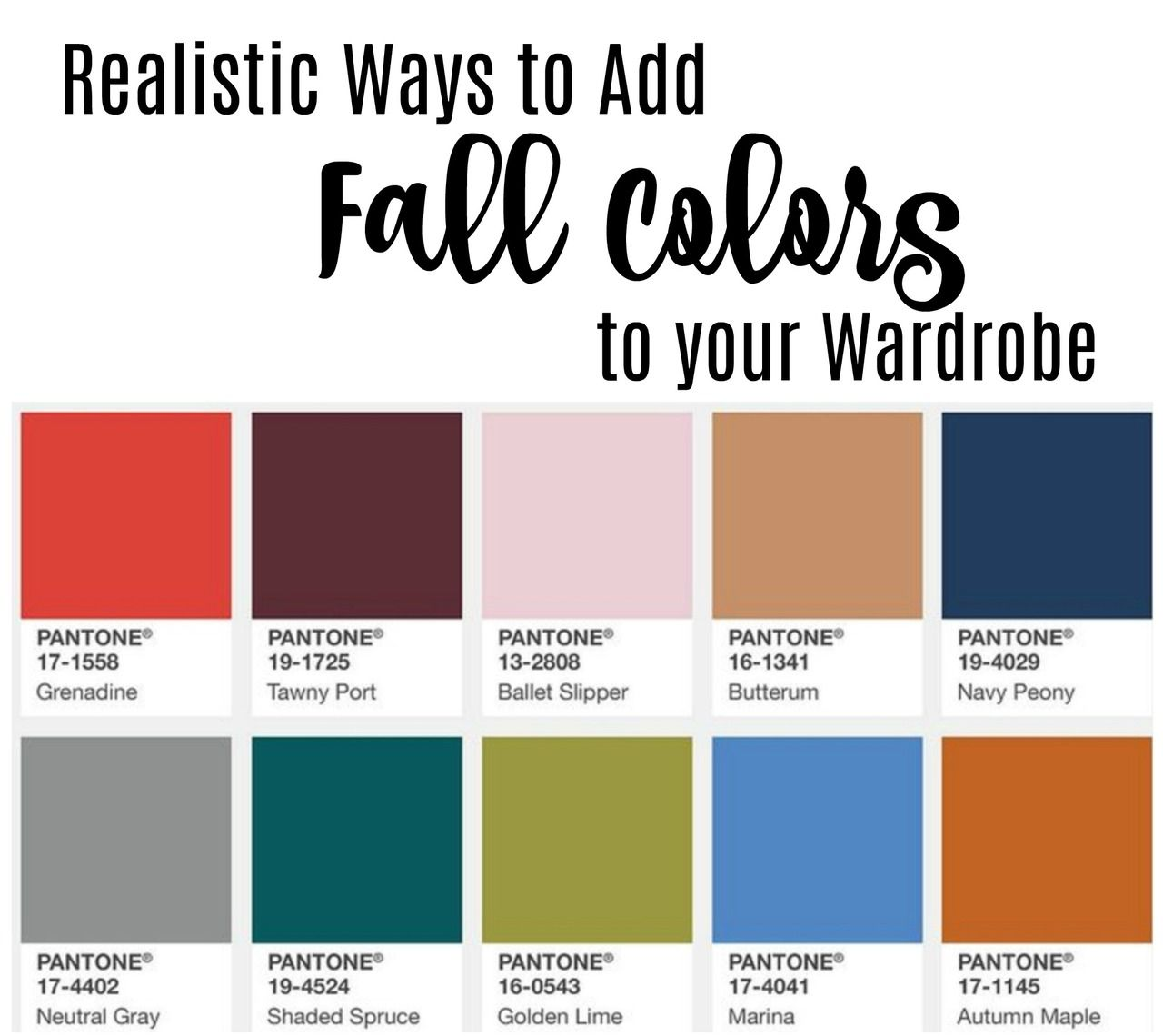 Fall Pantone Colors And How To Add Them To Your Fall Wardrobe