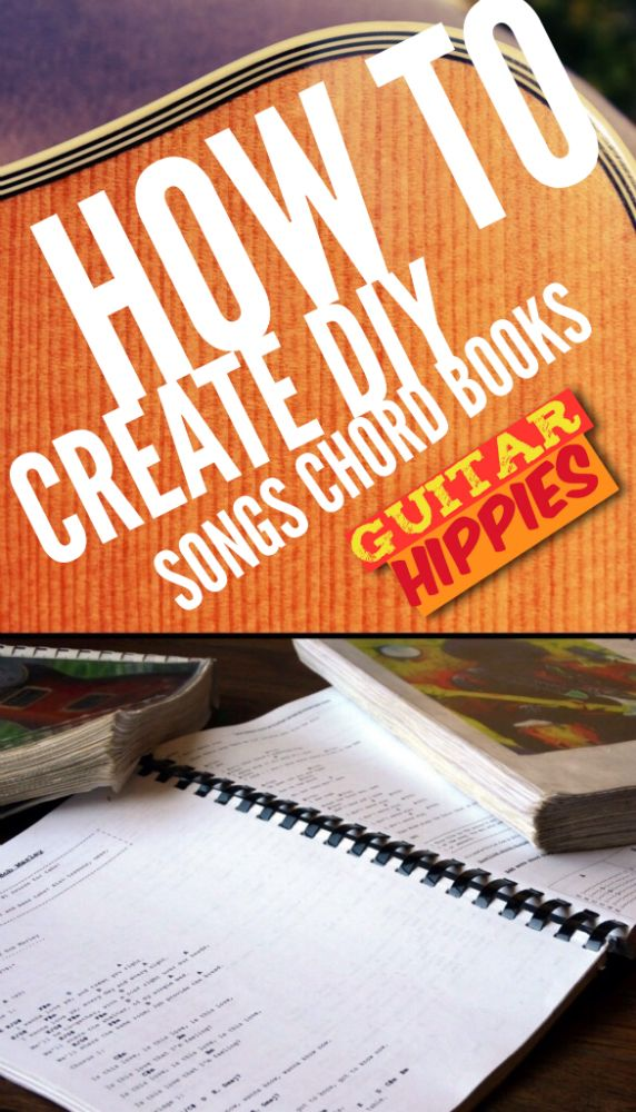 Diy Chord Books Take All Your Songs Everywhere Top Guitarists