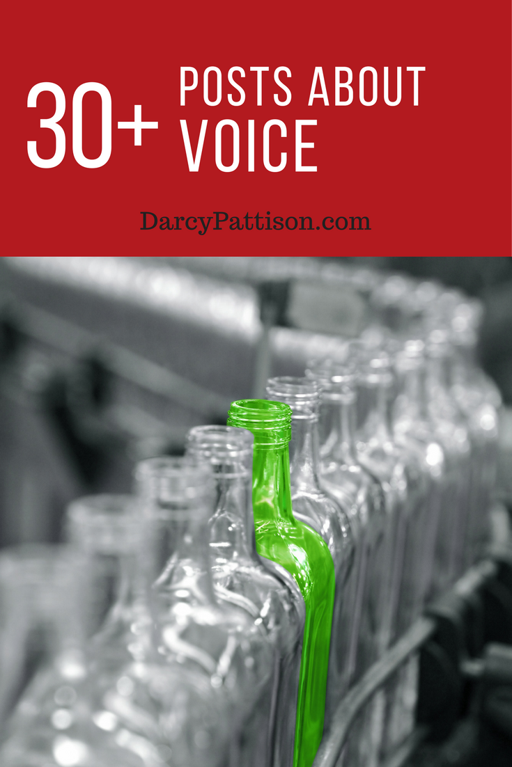 30+ Amazingly Useful Posts about the Voice of Your Writing | DarcyPattison.com. Voice sells books. And it can be consciously learned. Debunk the myths!