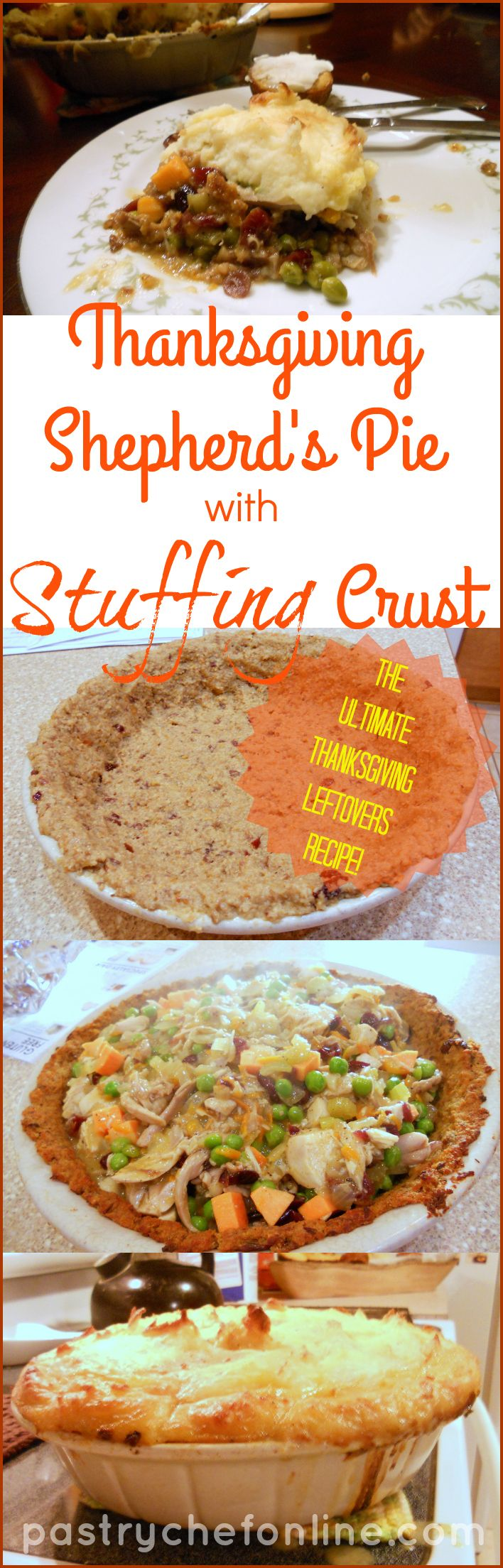 This Thanksgiving Shepherd's Pie with Stuffing Crust Recipe just may be the ultimate Thanksgiving leftovers recipe. Stuffing crust filled with succulent turkey, chunks of sweet potato, dried cranberries, peas and any other Thanksgiving leftovers you have all bound with rich turkey gravy and covered with a thick, creamy layer of toasted mashed potatoes. Fantastic! | pastrychefonline.com #thanksgivingfood