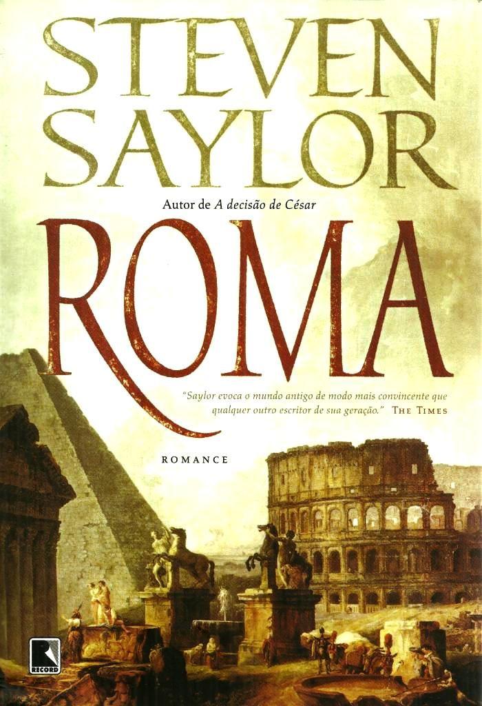 Baixar Livro Roma Steven Saylor Em Pdf Epub E Mobi Ou Ler