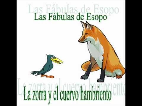 La Zorra Y El Cuervo Hambriento Fábula De Esopo Foxy Esopo