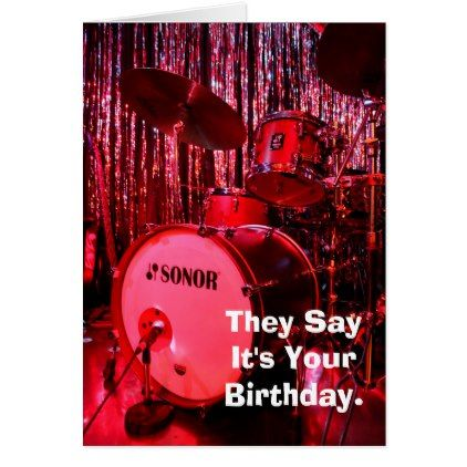 Say It's Your Birthday Drummer Card - birthday gifts party celebration custom gift ideas diy