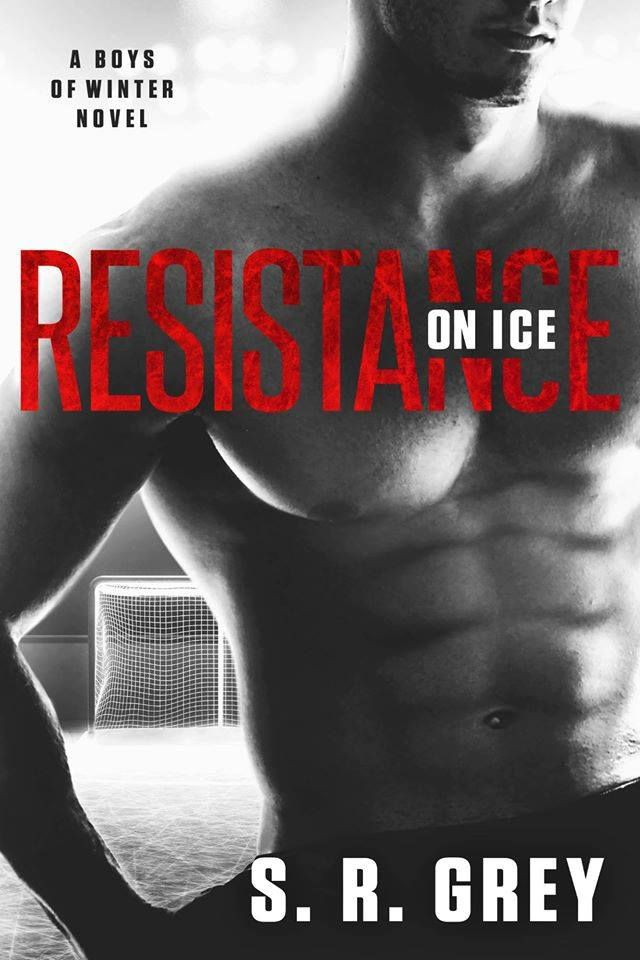 ~ Cover Reveal ~ Resistance on Ice (Boys of Winter #2) by S.R. Grey Sports Romance Add it to your Goodreads: https://www.goodreads.com/book/show/32672126-resistance-on-ice  Click share to spread the cover love!