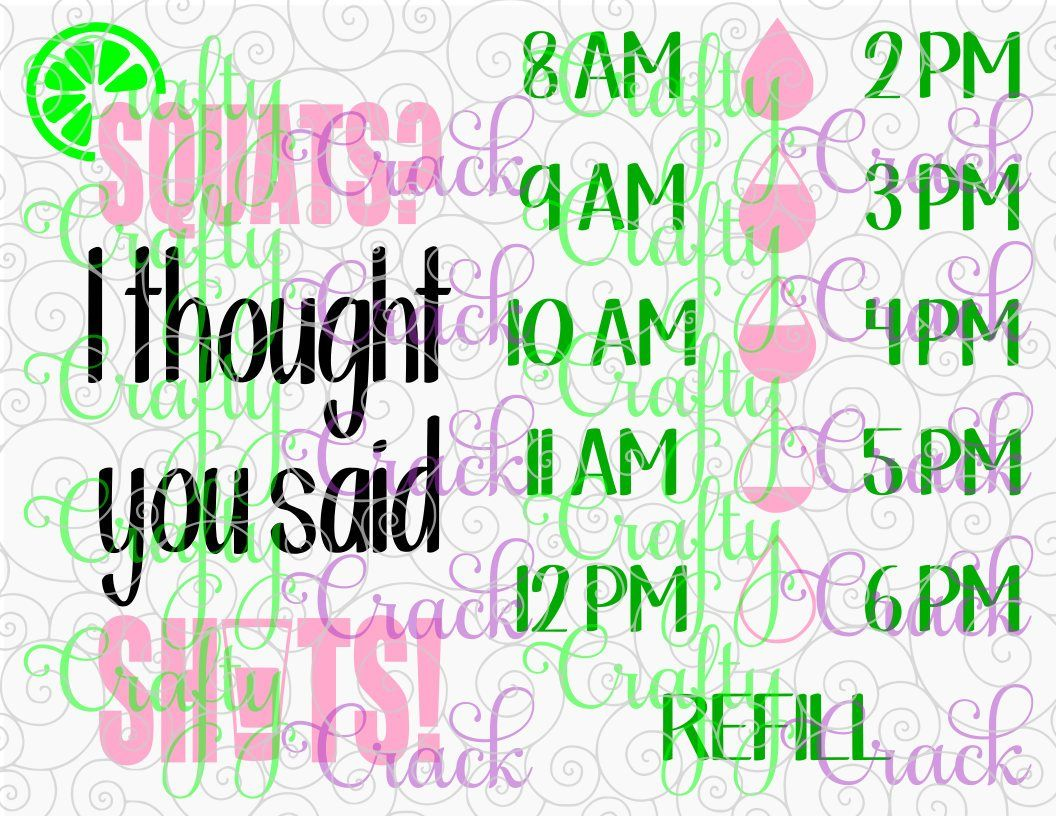 Squats I Thought You Said Shots Water Bottle Decal Tracker Svg Dxf