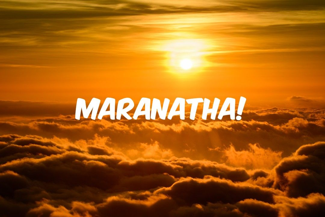 DO YOU KNOW WHAT THE MEANING OF #MARANATHA❓ IT MEANS : THE LORD IS COMING❗ #Revelation  22:20-21 (KJV) He which testi… | Jesus is coming, Lord jesus christ, Jesus