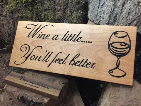 Wine A Little Cherry Wood Engraved Sign