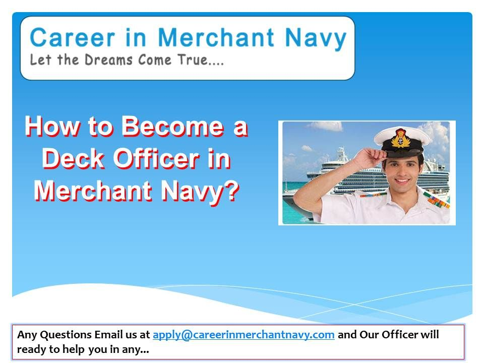 Pin by Join Merchant Navy on How to Become a Deck Officer in