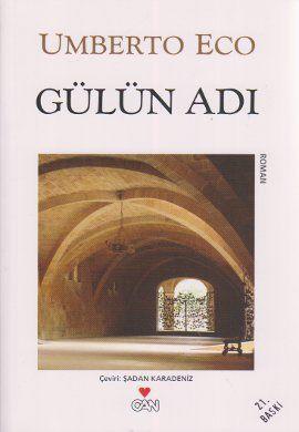 gulun adi - umberto eco - can yayinlari http://www.idefix.com/kitap/gulun-adi-umberto-eco/tanim.asp