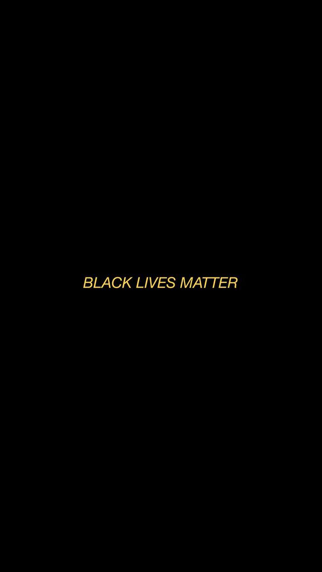 Iphone Wallpaper Tumblr Black Lives Matter Quotes Black Lives Matter Art Black Lives Matter Movement