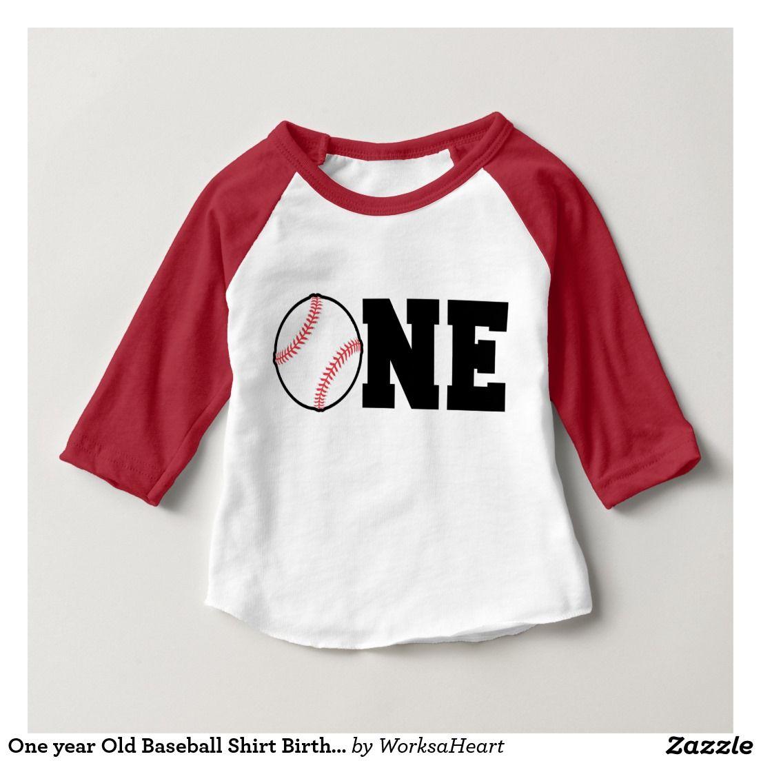 One year Old Baseball Shirt Birthday First