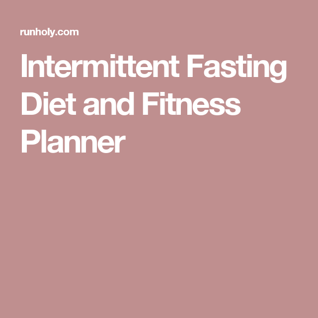 FREE Printable Intermittent Fasting Diet and Fitness ...