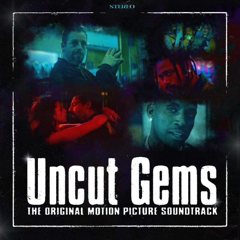 Various Artists Uncut Gems Soundtrack in 2020 Artist