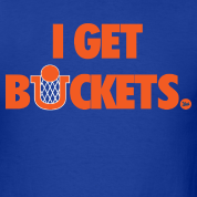 """I Get Buckets"" Shirt"