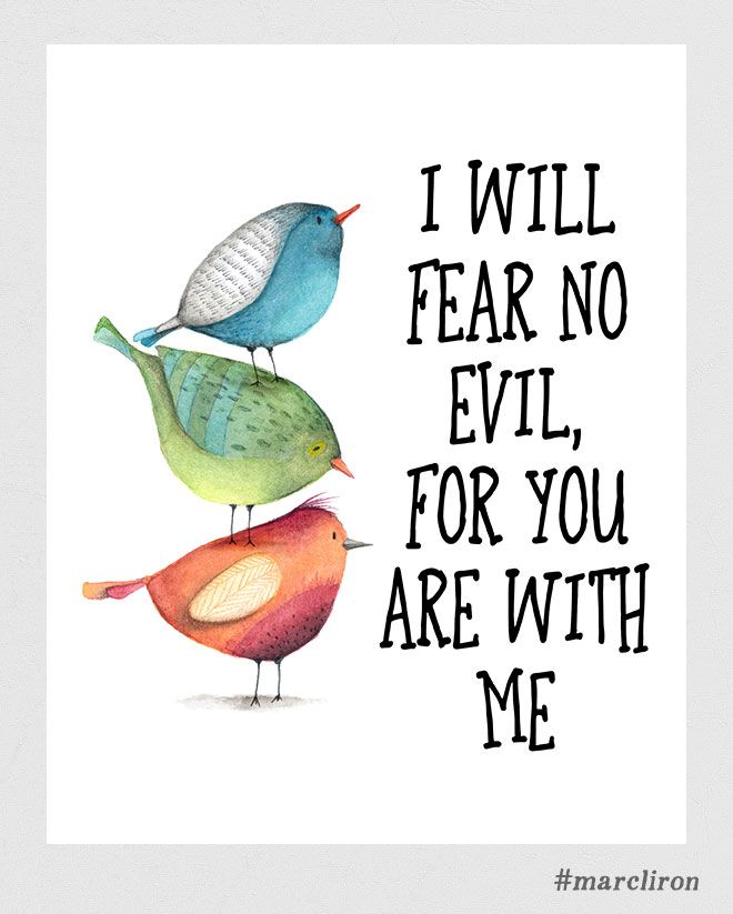"""""""I will fear no evil, for you are with me…"""" Psalm 23 v4. AVAILABLE for download as a high quality 300 dpi JPEG with NO grey background... #marcliron"""