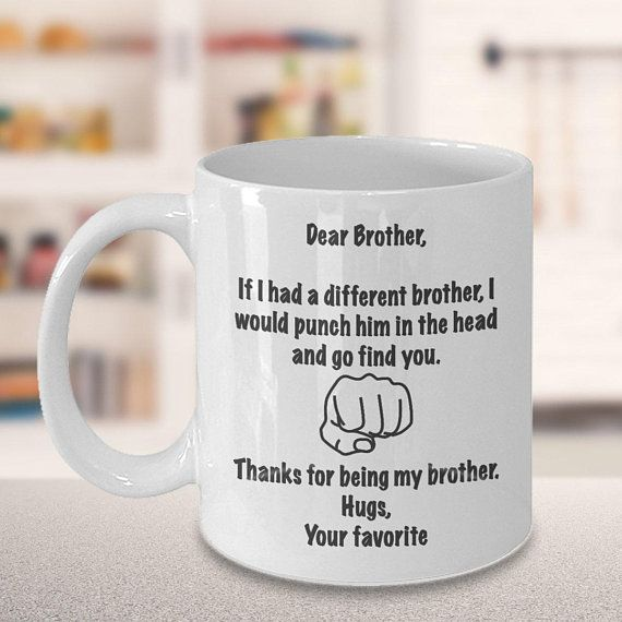Gift For Brother From Sister Coffee Mug Bro Elder Adult Younger