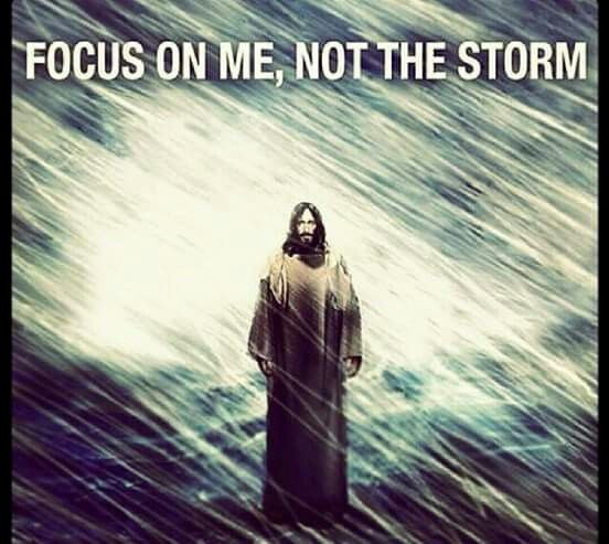 Image result for focus on me not the storm Jesus