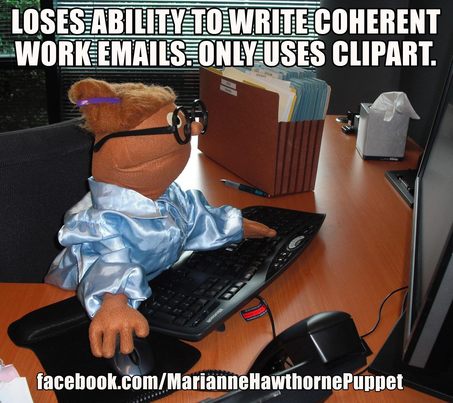 Funny Memes Office Work : Loses ability to write coherent work emails only uses