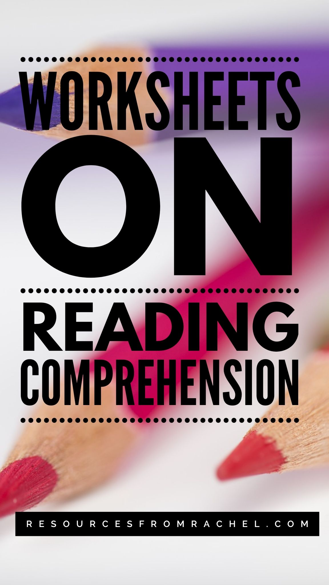 Worksheets On Reading Comprehension In