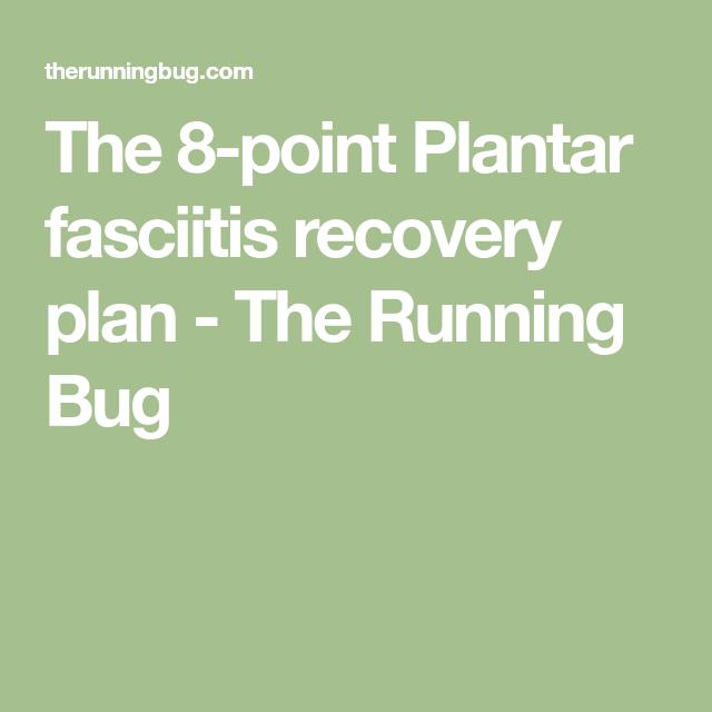 The Point Plantar Fasciitis Recovery Plan  Plantar Fasciitis