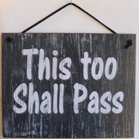 """Decorative Slate Signs Captivating Amazon Slate Gray Sign Saying """"this Too Shall Pass Design Decoration"""
