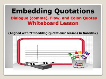 this embedding quotations powerpoint whiteboard lesson is aligned