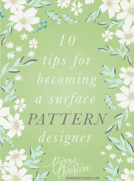 10 tips for becoming a surface pattern designer by bonnie christine #surfacepatterndesign