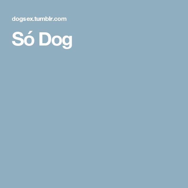 Só Dog