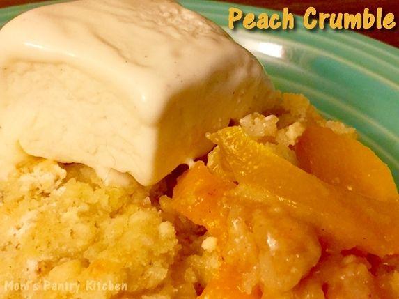Peach Crumble  http://www.momspantrykitchen.com/peach-crumble.html
