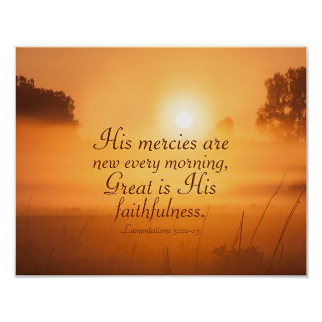 Scripture His mercies are new every morning Poster