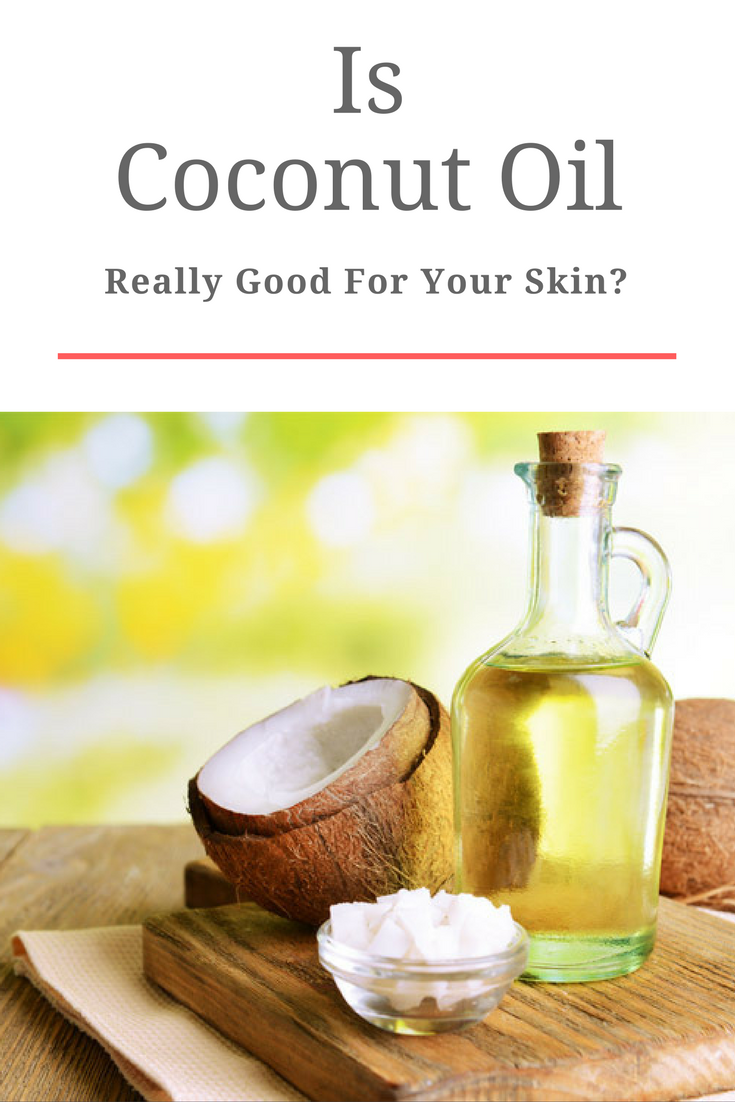 Is Coconut Oil Really Good for Your Skin Diy makeup