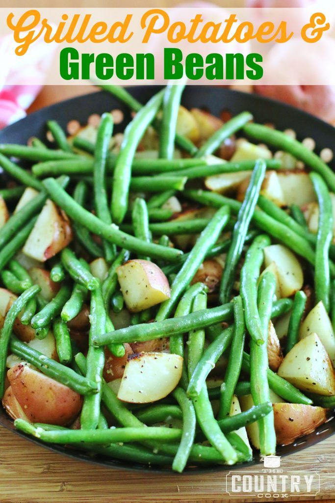 Grilled Red Potatoes and Green Beans.........looks so good !