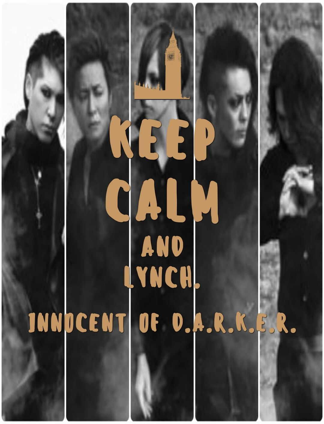 KEEP CALM AND lynch.×Innocent Of D.A.R.K.E.R.