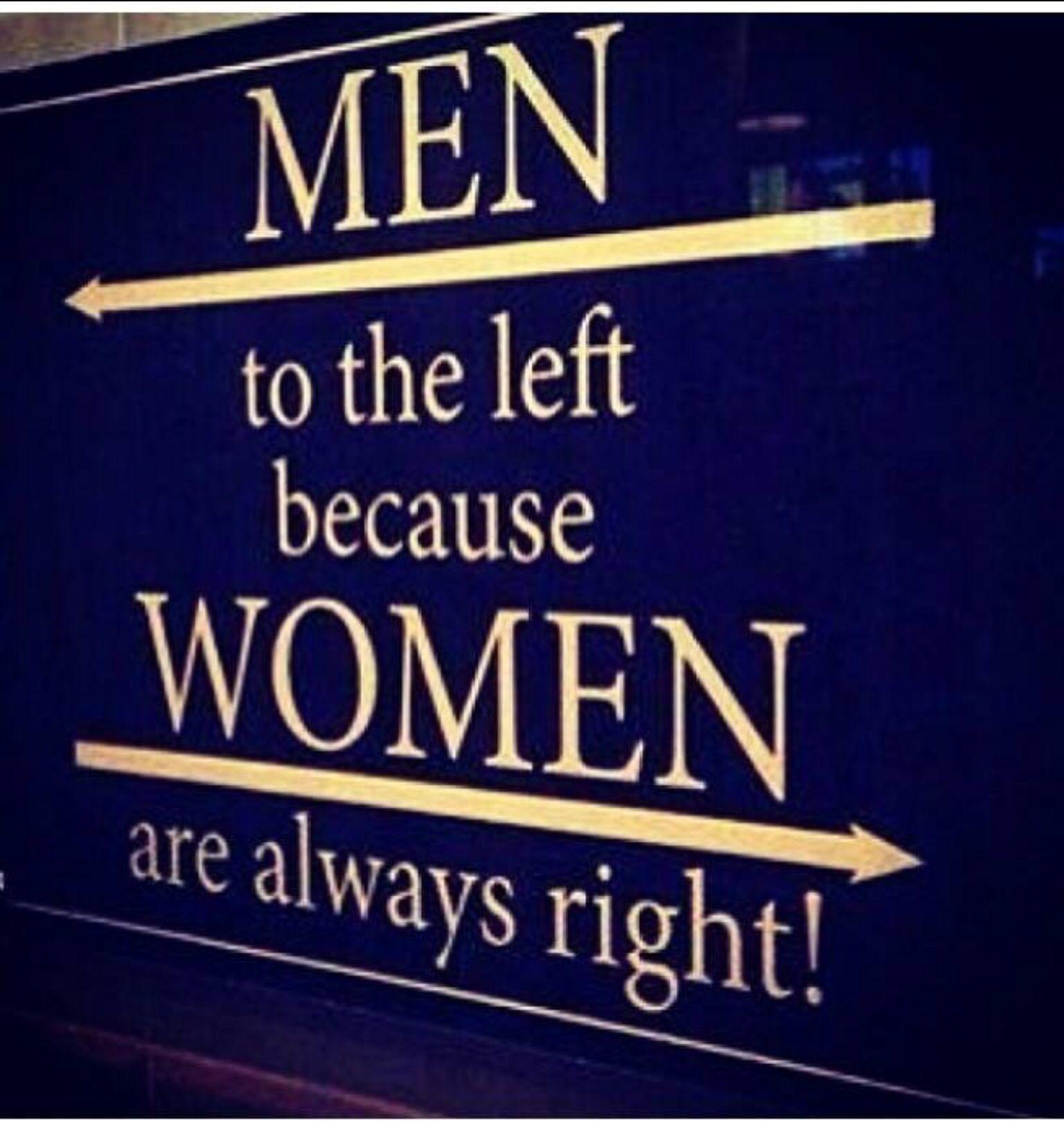 Men Vs Women Funny Quotes: Women Are Always Right Quotes. QuotesGram