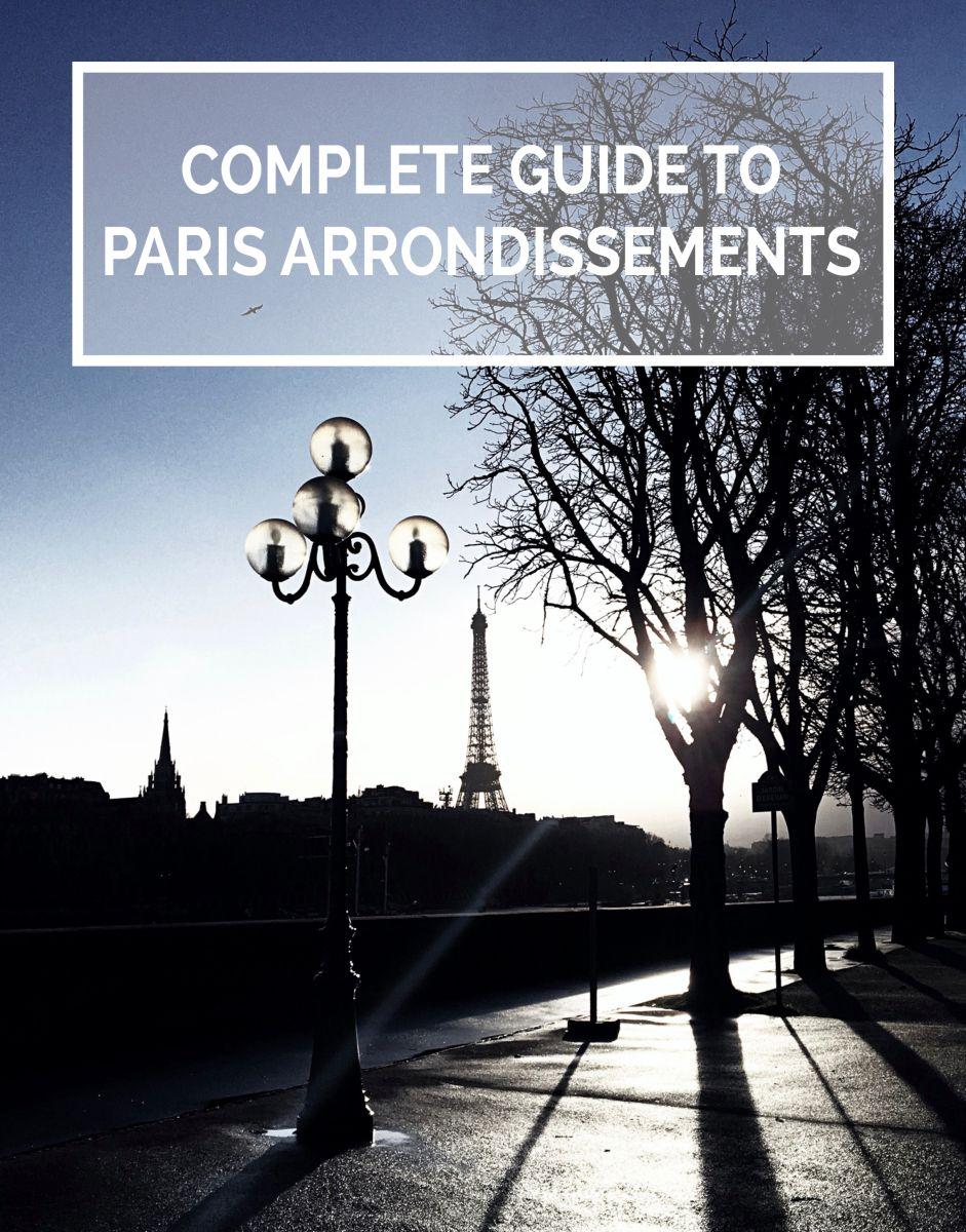 Complete Travel Guide to Paris Arrondissements