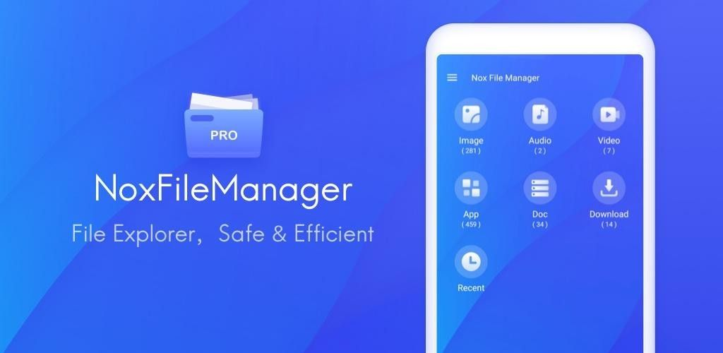 Nox File Manager File Explorer Safe Efficient V2 0 6 Full Unlocked Download Free Nox File Manager File Explorer Management Device Storage Download App