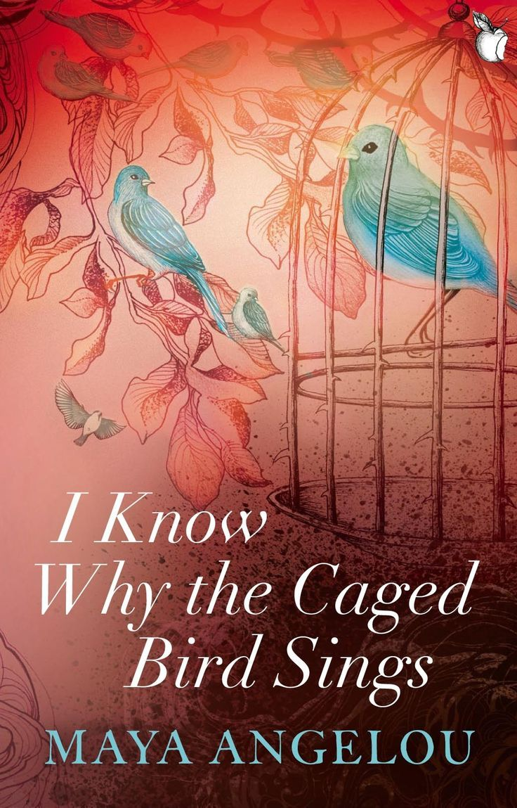 I Know Why The Caged Bird Sings By Maya Angelou Maya Angelou S Debut Memoir Captures The Longing Of L The Caged Bird Sings Maya Angelou Books I Love Books