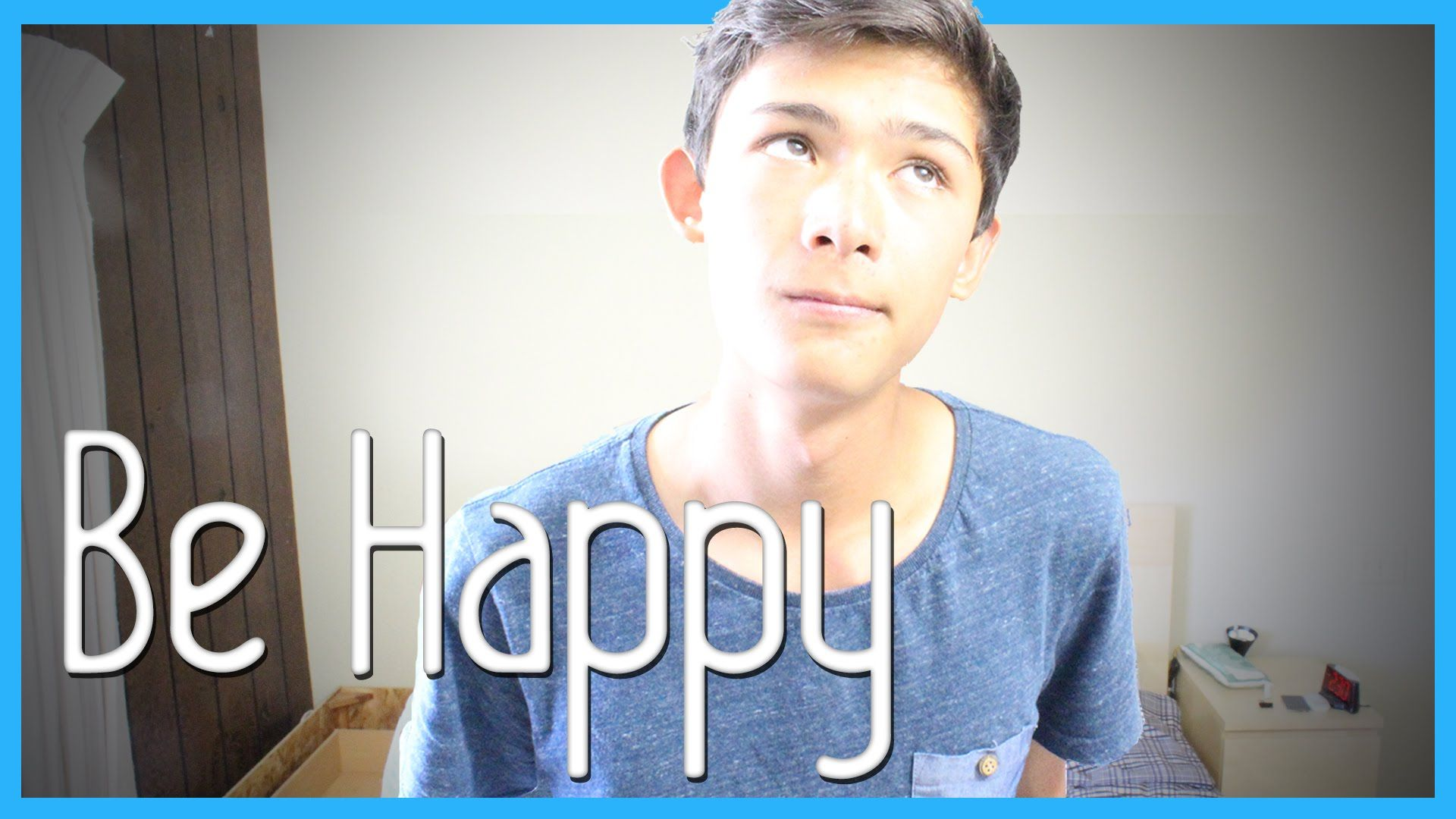 Just, Be Happy! :)