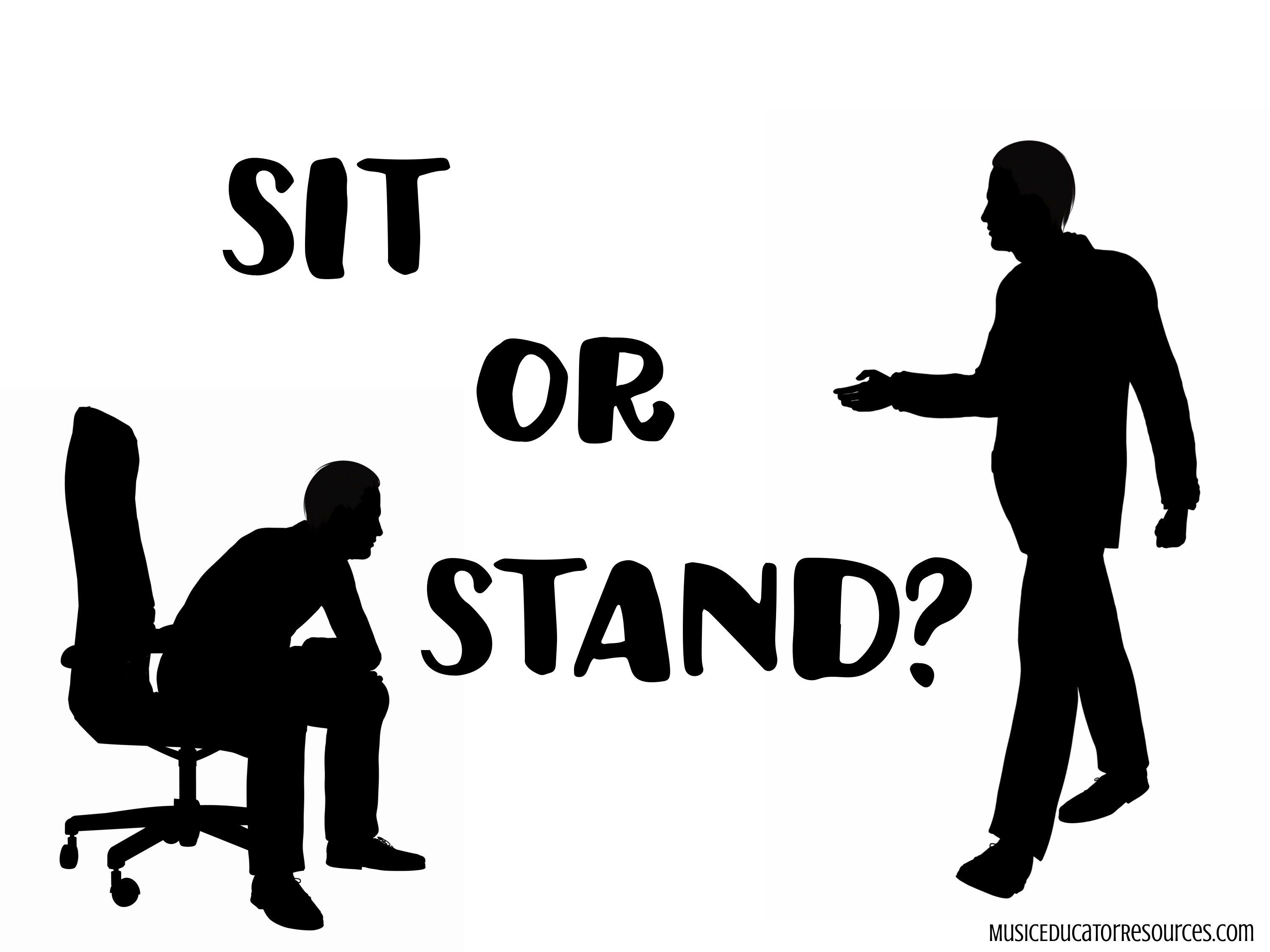 Sit Or Stand