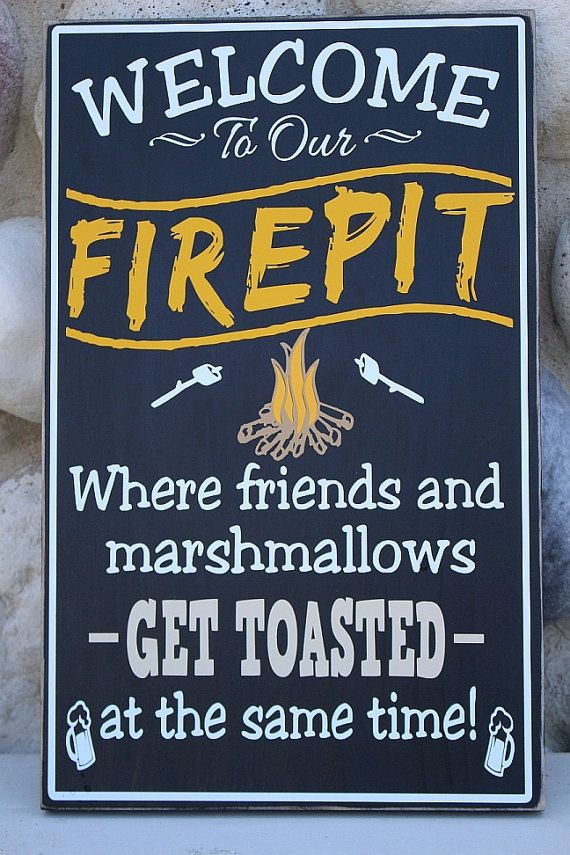 Welcome to our firepit, welcome to the firepit, fire pit signs, wood firepit - Welcome To Our Firepit, Welcome To The Firepit, Fire Pit Signs, Wood
