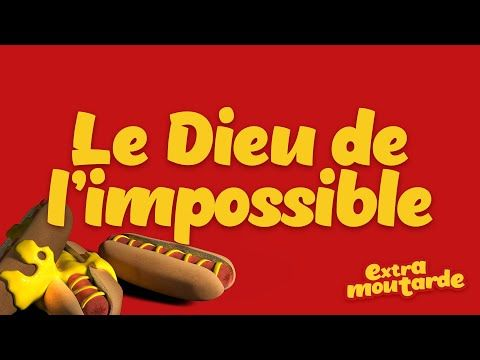 Le Dieu de l'impossible _Extra Moutarde (épisode 05) _L'émission jeunesse de Nouvelle Vie - YouTube
